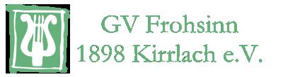 GV Frohsinn 1898 Kirrlach e.V.
